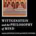 "cover of ""Wittgenstein and the Philosophy of Mind"""